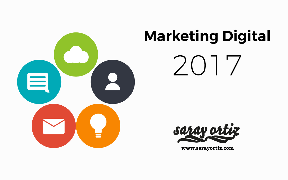 Tendencias de marketing digital este 2017